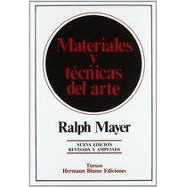 Materiales Y Técnicas Del Arte - Ralph Mayer - Blume