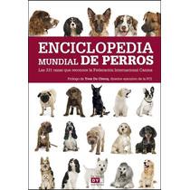 Enciclopedia Mundial De Perros Editorial De Vecchi Original