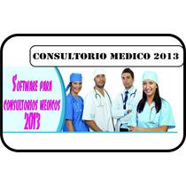 Software Gestion Consultorio Medico 2013