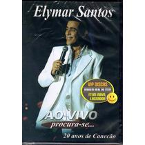 Dvd Elymar Santos - Procura-se Ao Vivo - Lacrado