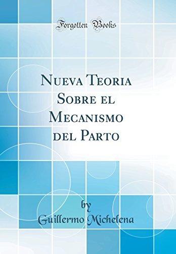 Libro : Nueva Teoria Sobre El Mecanismo Del Parto (cl (4112 ...