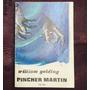 William Golding - Pincher Martin - 1era Edicion