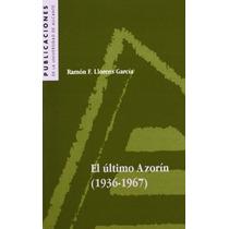 El Último Azorín (1936-1967) (publicaciones De Envío Gratis