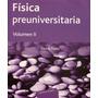 Física Preuniversitaria Volumen 2