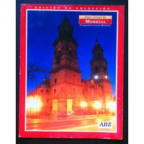 Revista Guia Visual Del Morelia México 2003 Turismo