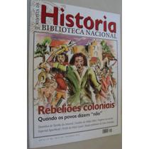 Revista História Biblioteca Nacional 99 2013 Rebeliões Colon