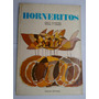 Horneritos Libro De Lectura 3º Grado Alcantara Lomazzi 1967
