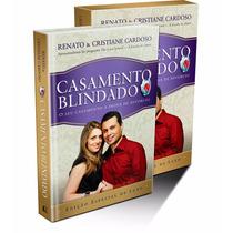 Livro Casamento Blindado Luxo - Renato E Cristiane Cardoso