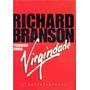 Perdendo Minha Virgindade - Richard Branson