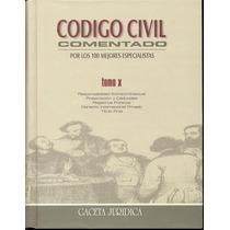 Codigo Civil Comentado - Tomo X - Peruano Extracontractual