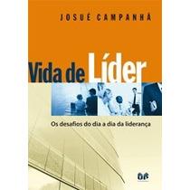 Vida De Líder - Josué Campanhã