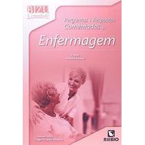 Perguntas E Respostas Comentadas De Enfermagem - Bizu Com...