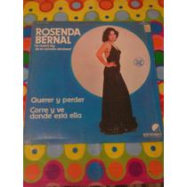 Rosenda Bernal Lp Querer Y Perder 1981