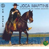 Cd - Joca Martins - Clássicos Da Terra Gaúcha - Duplo