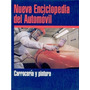 Enciclopedia Del Automovil - Carroceria Y Pintura - Ebook
