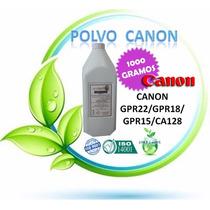 Polvo Toner 1kg Canon Gpr22 Gpr18 Canon 128 1000grs Premiun