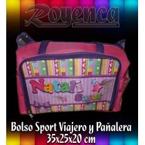 Bolso Deportivo Y Pañalera Personalizado Bebés, Niños Adulto