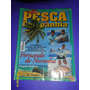 Revista Pesca Companhia Edição 131 Frete R$8,00