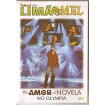 Dvd Limão Com Mel - No Olympia Um Amor De Novela - Novo***