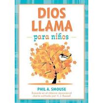 Libro Dios Llama Para Niños: Basado En El Clasico Devociona