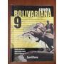 Cátedra Bolivariana. Editorial Santillana