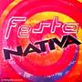 Cd / Festa Nativa Fm = Banda Beijo, Ivete, Cheiro De Amor