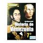 Historia De Venezuela 1er Año - Actualidad Escolar