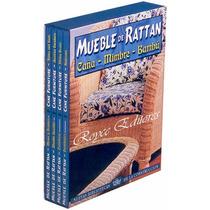 Mueble De Rattan · Caña · Mimbre Y Bambú 4 Vols
