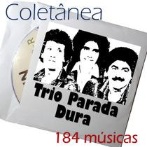Coletânea Trio Parada Dura - 184 Músicas