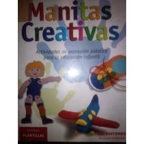 Manitas Creativas, (vol. I, 368 Pp)