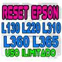 ++ Reset Epson L130, L220, L310, L360, L365 Ilimitado ++