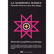 La Sabiduría Mágica Volumen 1 - Libro