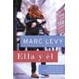 Ella Y El Marc Levy Libro Digital Pdf Comedia Romantica