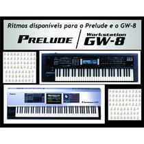 Ritmos, Styles Roland Gw8, Prelude E Outros + Programa