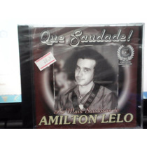 Cd Amilton Lelo *as Mais Saudosas De