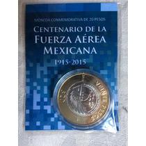$20.- Pesos 100 Años Fuerza Aerea Mexicana Bu En Cápsula
