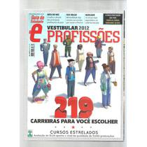 Profissões Guia Do Estudante Vestibular 2012 - L3