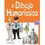 Dibujo Humoristico 1 Vol. Parramon - Camara - Envio Gratis