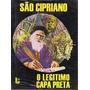 Livro: São Cipriano O Legitimo Capa Preta