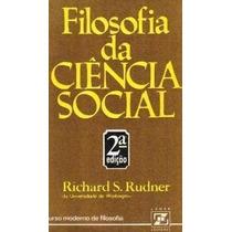 Livro Filosofia Da Ciência Social Richard Rudner