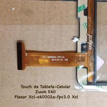 Touch Xcl-s60002a-fpc3.0 Tablet Celular Phablet Zuum E60