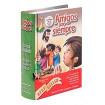 Biblia Amigos Por Siempre Para Niños Reina Valera 1960