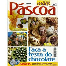519 Rvt- 2001 Revista Mãos De Ouro- Mar 47- Festa Do Chocola