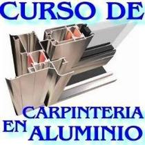 Carpintería Aluminio Moldeo Instalación Puertas Ventanas