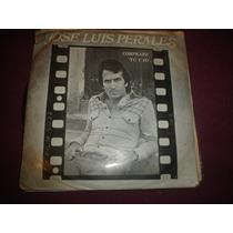 Jose Luis Perales - Disco Simple - 7 Pulg
