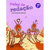 Livro Aulas De Redação 7º Ano Ed: Ática