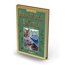 David Pereira Neves,parasitologia Dinâmica 3 Edição,medicina