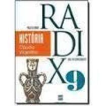 Livro Projeto Radix - História 9° Ano Cláudio Vicentino