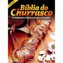 Livro Bíblia Do Churrasco - O Manual Do Churrasqueiro