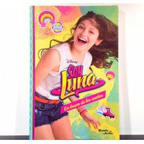Libro Soy Luna En Busca De Los Sueños ( Nuevo Y Original)